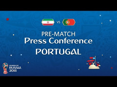 FIFA World Cup™ 2018: IRN vs POR: Portugal - Pre-Match Press
