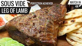 Sous Vide Leg of Lamb Perfection - The BEST LEG OF LAMB ever! Score 10