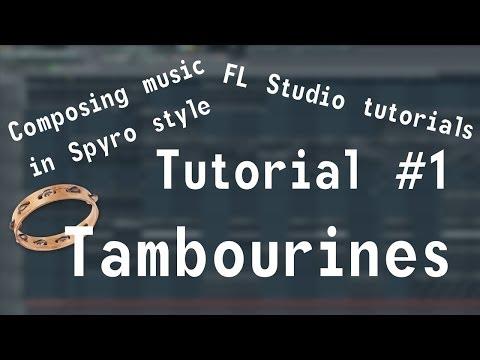 Composing music in Spyro style: FL Studio tutorial #1 - Tambourines
