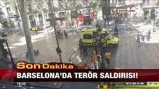 Barselona'da terör saldırısı! - 17 Ağustos 2017