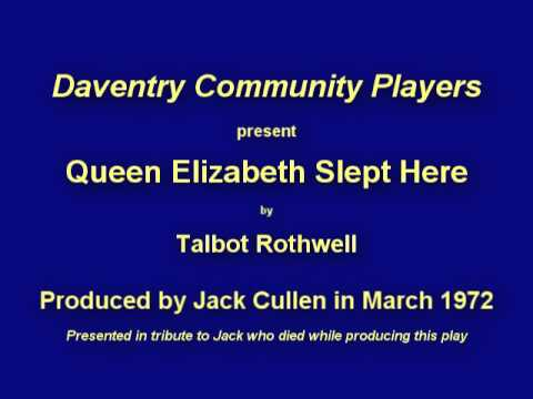 Queen Elizabeth Slept Here - Daventry Community Players 16th - 18th March 1972 (Audio only)