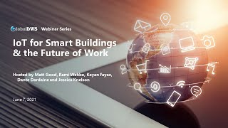 Webinar 3 – IoT for Smart Buildings & the Future of Work