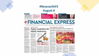 News with Financial Express Aug 6th, 2020 | News Analysis by Sunil Jain, Managing Editor, FE