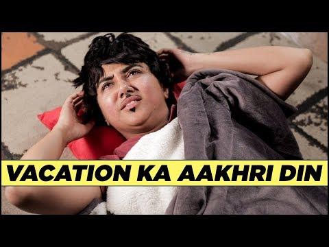 Vacation Ka Aakhri Din | MostlySane