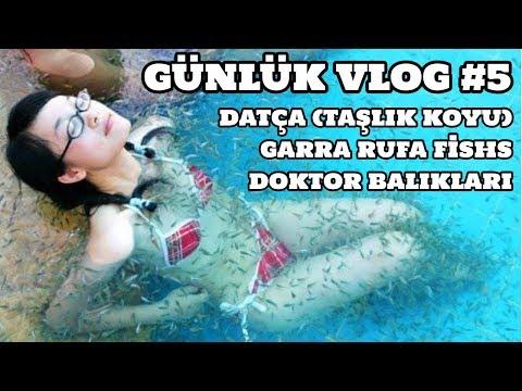 Günlük Vlog #5 (Datça / Taşlık Koyu - Garra Rufa - Doktor Balığı)