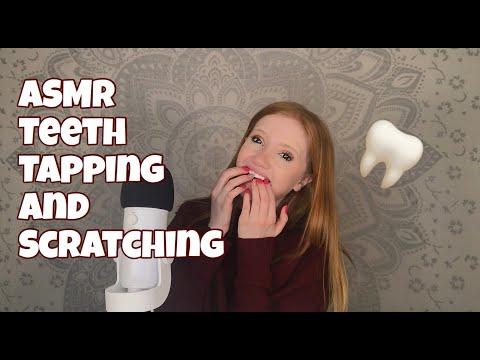 ASMR Teeth Tapping & Scratching