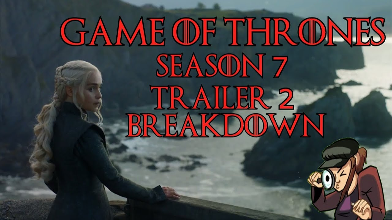 Trailer Game Of Thrones 7