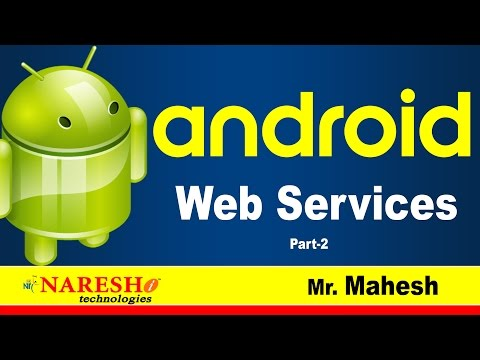 Web Services in Android part -2 | Android Tutorial Videos | Mr. Mahesh