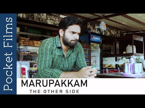 Marupakkam - The Other Side - Tamil Short Film