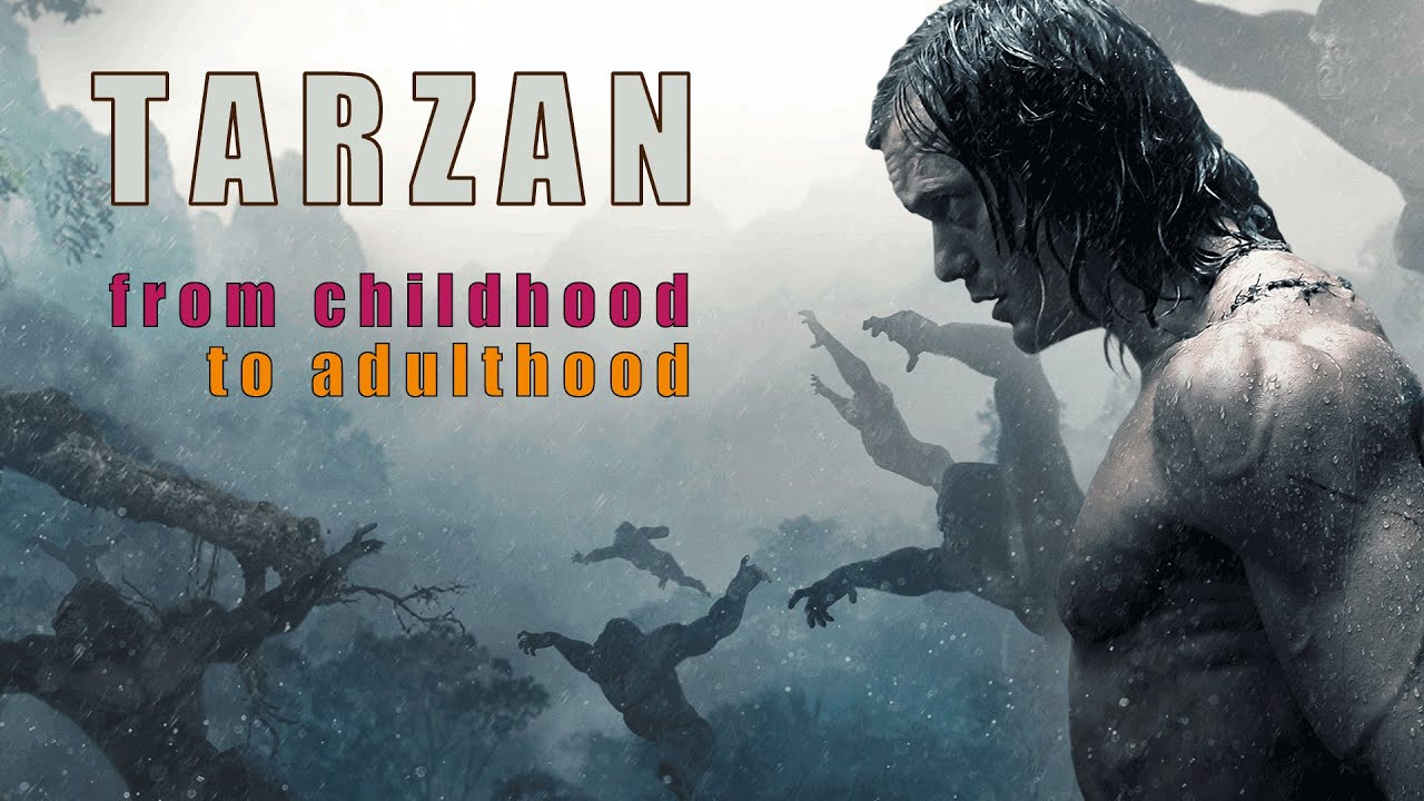 Download Tarzan   from childhood to adulthood