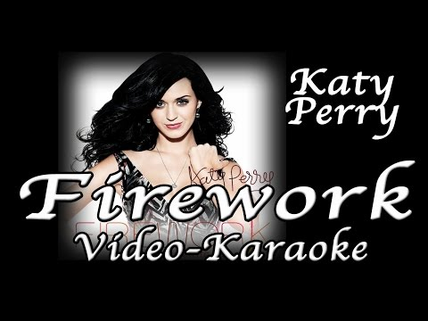 Fireworks - Katy Perry Karaoke Version with lyrics e no voice HD