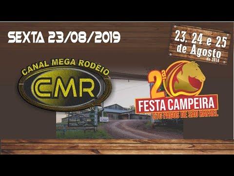2ª Festa Campeira - CTG Pagos de São Rafael - Cruzeiro do Sul-RS/Sexta 23 de agosto 2019