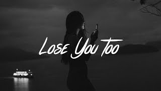 SHY Martin - Lose You Too (Lyrics)