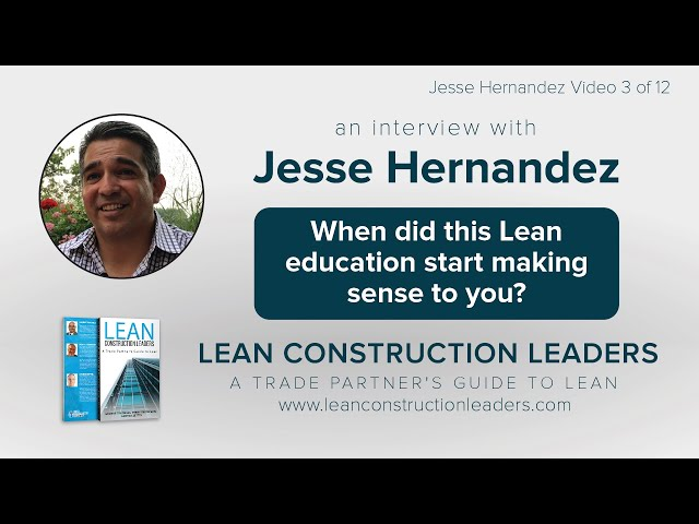 When did this Lean education start making sense to you?