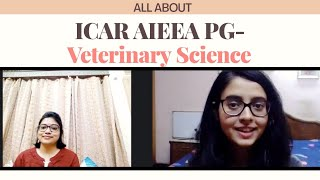 All about PG ICAR AIEEA Veterinary Science | Eligibility criteria, preparation tips etc. | Vet Visit