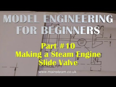 HOW TO MAKE A STEAM ENGINE SLIDE VALVE - MODEL ENGINEERING FOR BEGINNERS #10