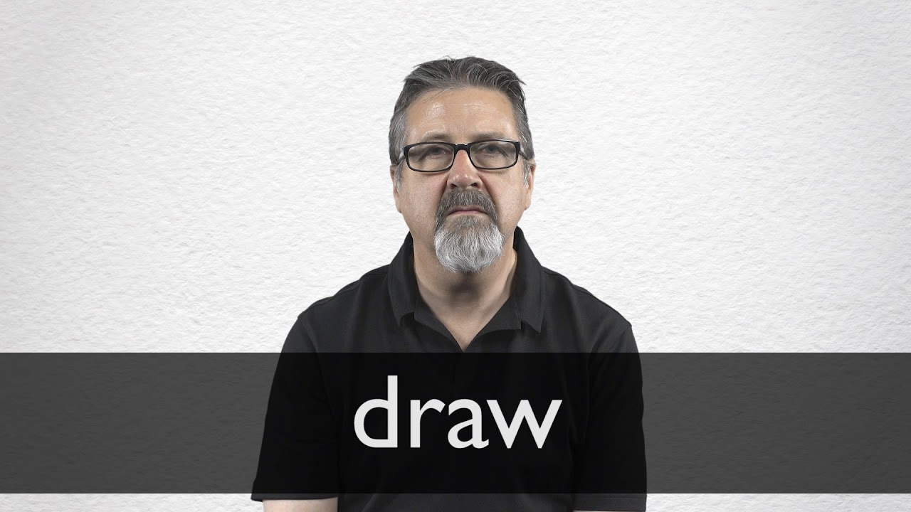 How to pronounce DRAW in British English