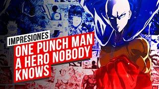 IMPRESIONES One Punch Man: A Hero Nobody Knows, un NUEVO HÉROE EN CAMINO