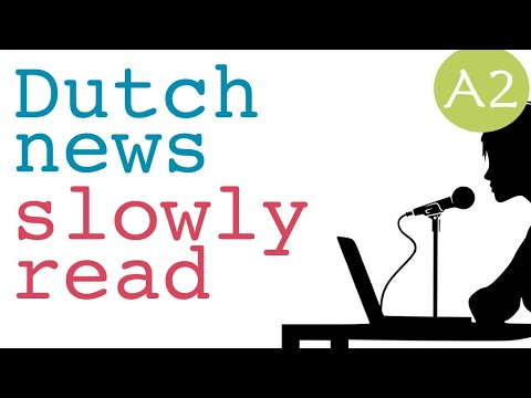 News in slow Dutch 1 (A2) water
