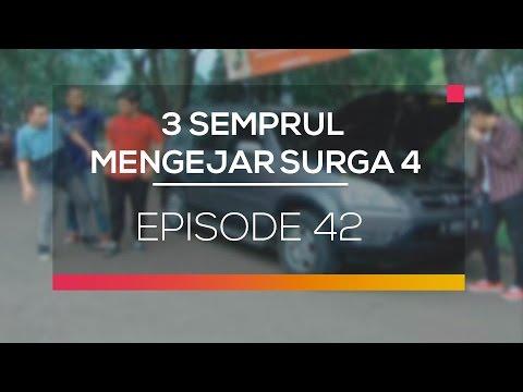 3 Semprul Mengejar Surga 4 - Episode 42