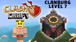[fred] CLANBURG LEVEL 7! || CLASHCRAFT || MINECRAFT & CLASH OF CLANS [Deutsch/German HD]