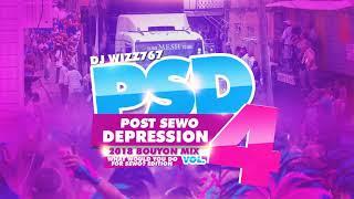 Dj Wizz767 Post Sewo Depression Vol 4 What Would Do For Sewo Edition 2018 Bouyon Mix