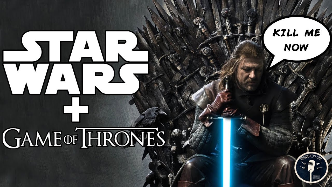 Game of thrones star wars crossover fanfic