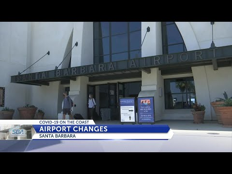 COVID-19 Brings Changes To Santa Barbara Airport