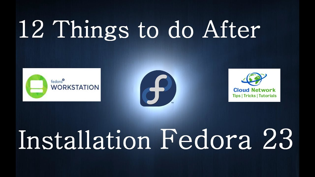 Top 12 Things to do After Installation Fedora 23 Workstation Live Cinnamon