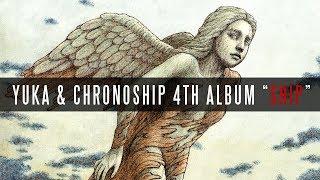 "Yuka & Chronoship | 4th Album ""SHIP"" | Album Trailer"