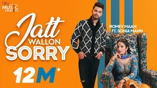 jatt-wallon-sorry-romey-maan-sonia-mann-latest-punjabi-songs-2019-sorry-song