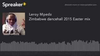 Zimbabwe dancehall 2015