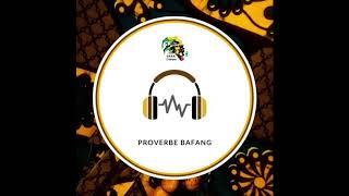Proverbe Bafang - Cameroun - O.S.E.R. L'Afrique