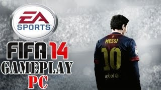 FIFA 2014 GAMEPLAY PC