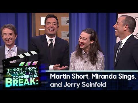 During Commercial Break: Martin Short, Jerry Seinfeld and Miranda Sings