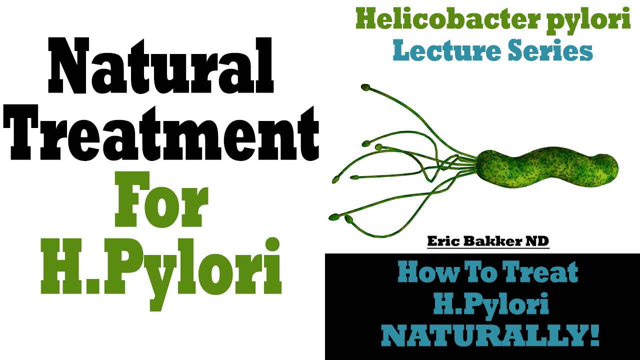 How To Treat H Pylori Naturally