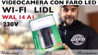 Videocamera wi-fi lidl, con faro a led. Videosorveglianza per esterni. tablet e smartphone WAL 14 A1