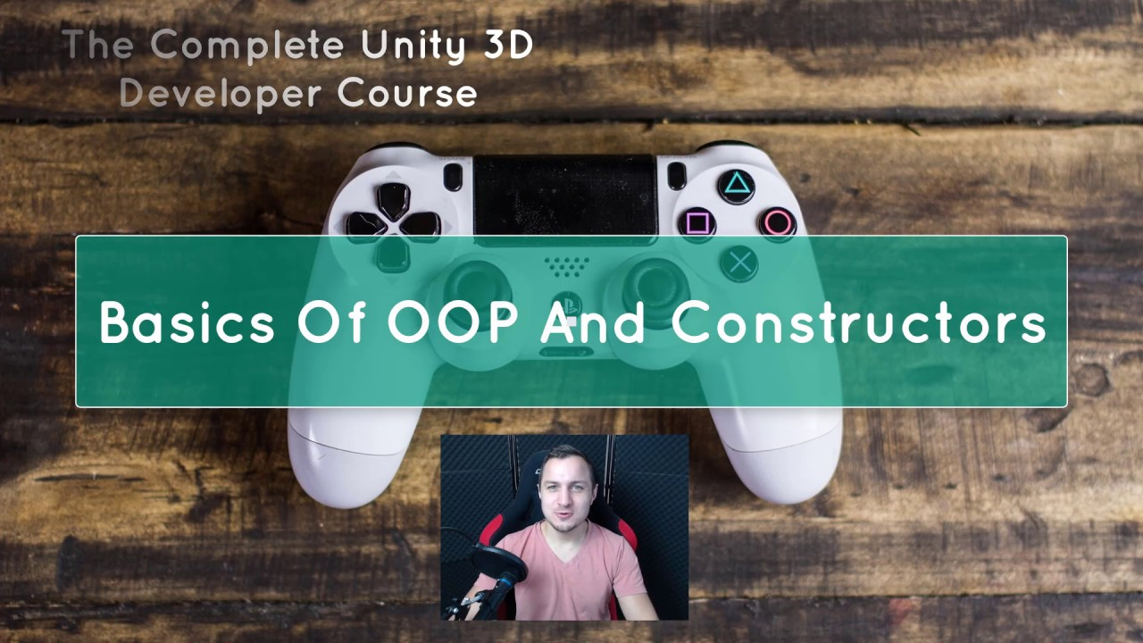#24 Unity 3D Game Development Tutorial for beginners - Basics of OOP