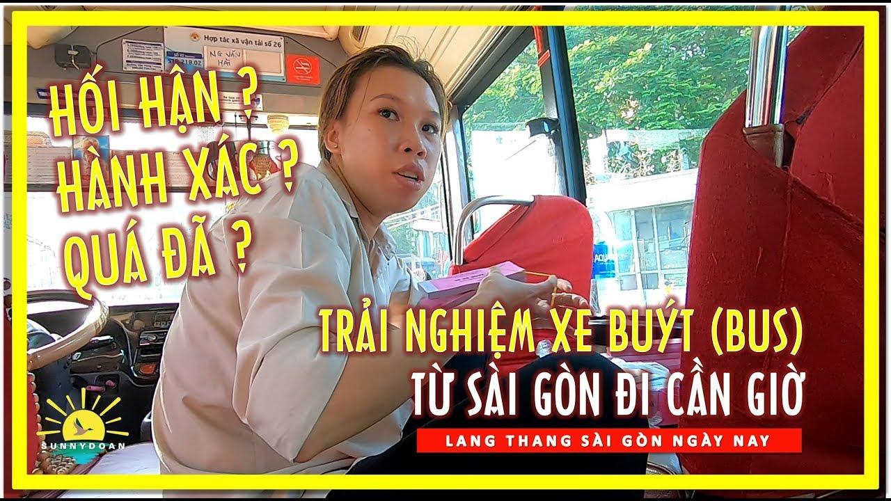 Trải nghiệm Chuyến Xe Buýt (Bus) từ Sài gòn đi Cần giờ – Hối Hận hay Qúa đã | lang thang sài gòn
