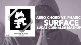 Video Aero Chord vs. Phasic - Surface (Lukas Cornalba Mashup) download MP3, 3GP, MP4, WEBM, AVI, FLV Agustus 2018