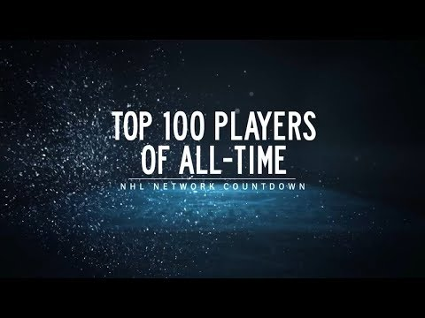 NHL Network Countdown: Top 100 Players Of All-Time