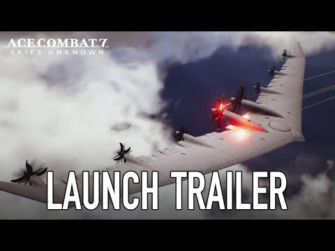 Ace Combat 7: Skies Unknown - PS4/XB1 - Launch Trailer