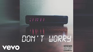 11:11 - DON'T WORRY (Audio)