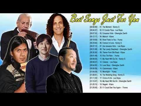 Leo Rojas, Kenny G, Kitaro, Yiruma : Greatest Hits Best Relaxing Romantic Love Music Instr