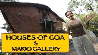Houses Of Goa Museum + Mario Gallery || Goa