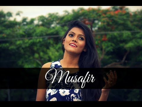 Musafir Song [ Female Cover ] - Sweetiee Weds NRI |  Atif As
