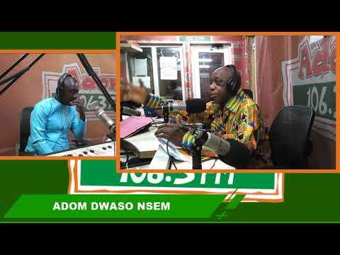 ONE ON ONE WITH DR. THOMAS MENSAH - DWASO NSEM on Adom FM (13-8-18)