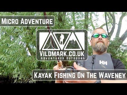 Micro Adventure | Kayak Fishing On The River Waveney