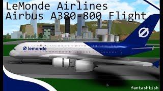 ROBLOX - France Vol A380-800 de L'Airbus A380-800 de LeMonde Airlines.