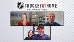 Hockey at Home: Episode 6 - NHL Hockey Moms